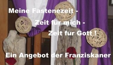 Teaserbild für den Artikel Meine Fastenzeit - Zeit für mich - Zeit für Gott!